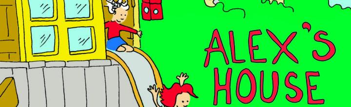 "Making ""Alex's House"""